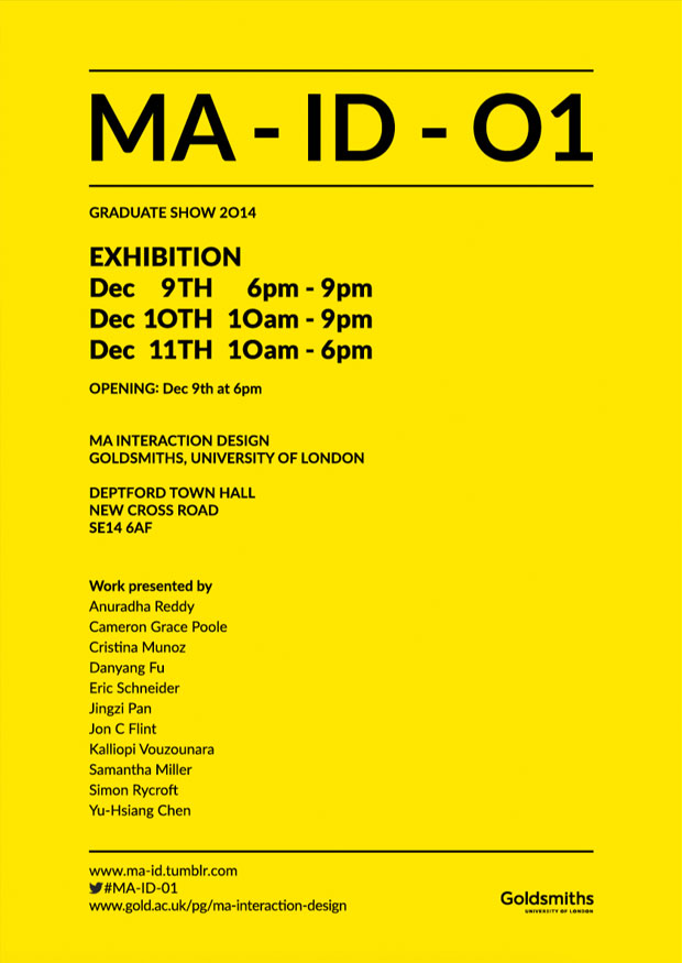 MA: Interaction Design Degree Show Poster.